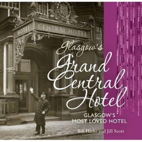 Glasgow's Grand Central Hotel
