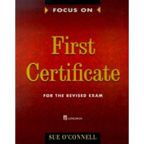 Focus on First Certificate: Student's Book (ffce Series)
