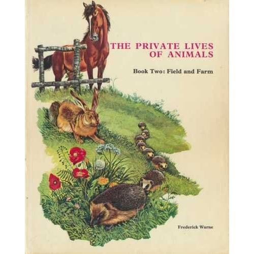 Animals of the Field and Farm (Private Lives of Animals)