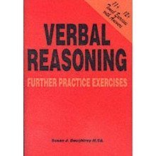 Verbal Reasoning: Further Practice Exercises