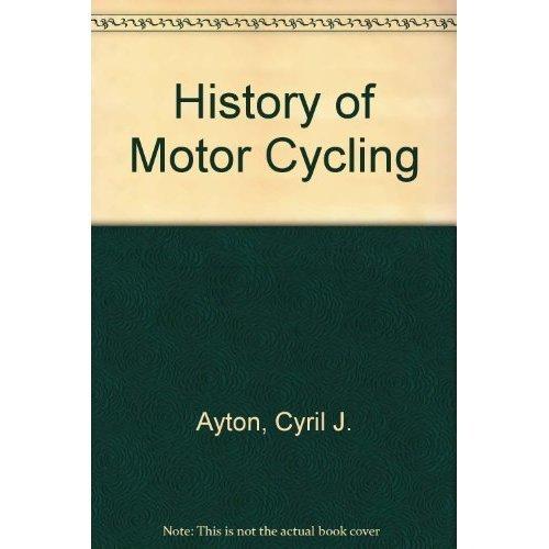 History of Motor Cycling