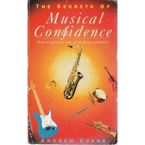 The Secrets of Musical Confidence: How to Maximize Your Performance Potential