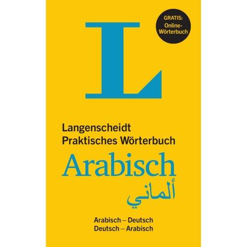 Langenscheidt Praktisches Wörterbuch Arabisch - Buch mit Online-Anbindung: Arabisch-Deutsch/Deutsch-Arabisch