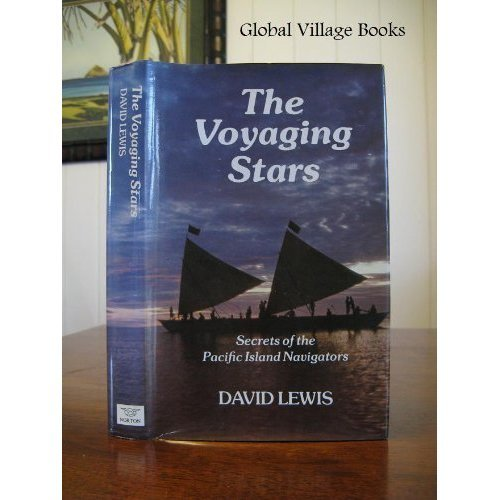 Voyaging Stars, The: Secrets of the Pacific Island Navigators