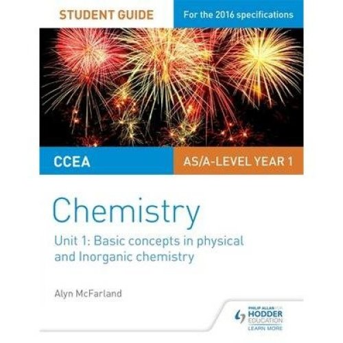 Ccea As Chemistry Student Guide: Unit 1: Basic Concepts in Physical and Inorganic Chemistry