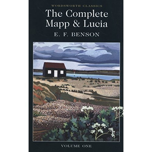 The Complete Mapp & Lucia: Volume One (Wordsworth Classics)