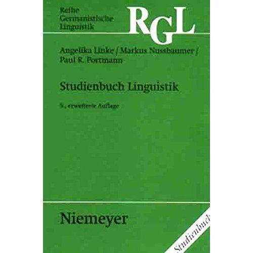 Studienbuch Linguistik: Erganzt Um Ein Kapitel -Phonetik/Phonologie- Von Urs Willi (Reihe Germanistische Linguistik)