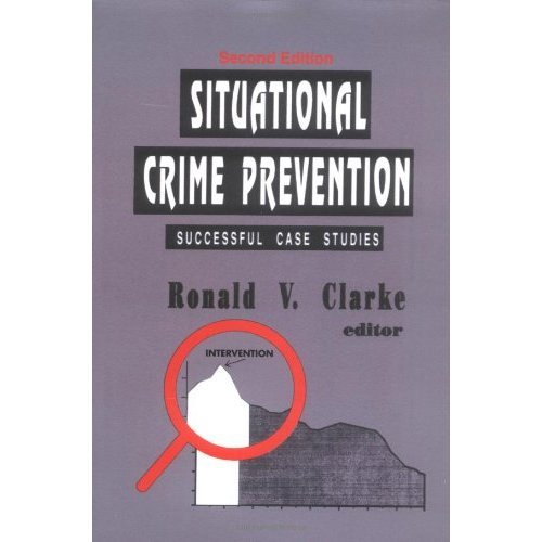 Situational Crime Prevention: Successful Case Studies